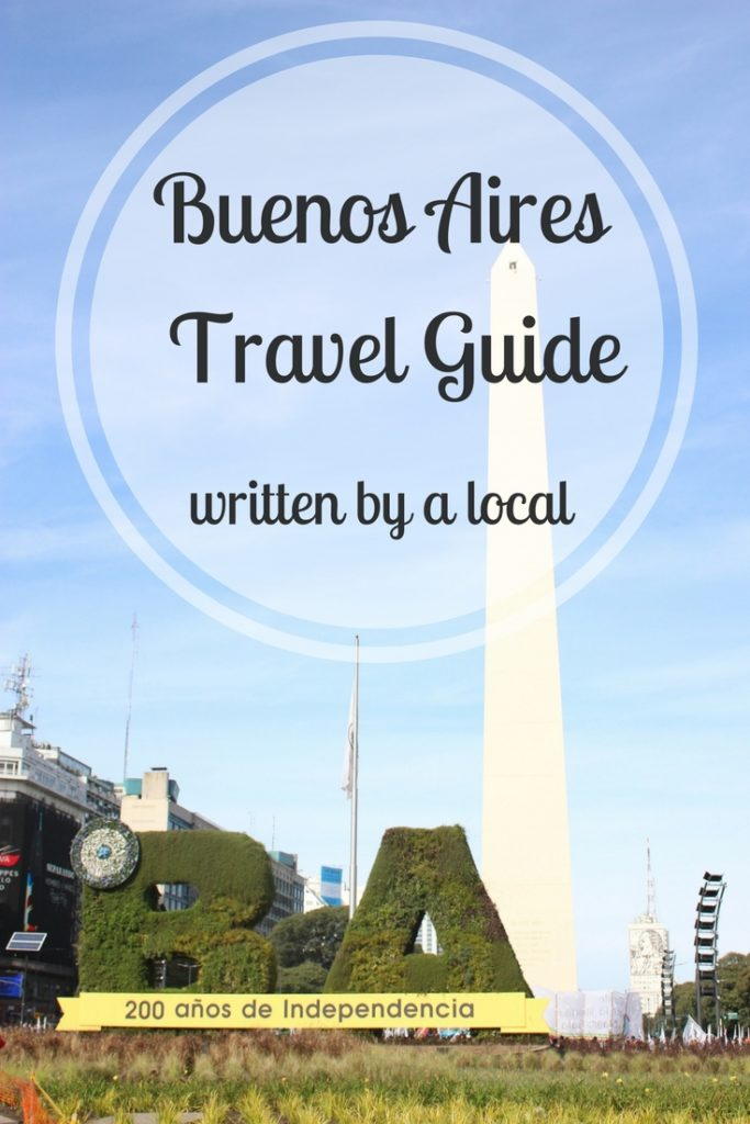 The ultimate Buenos Aires city guide and tips according to a local