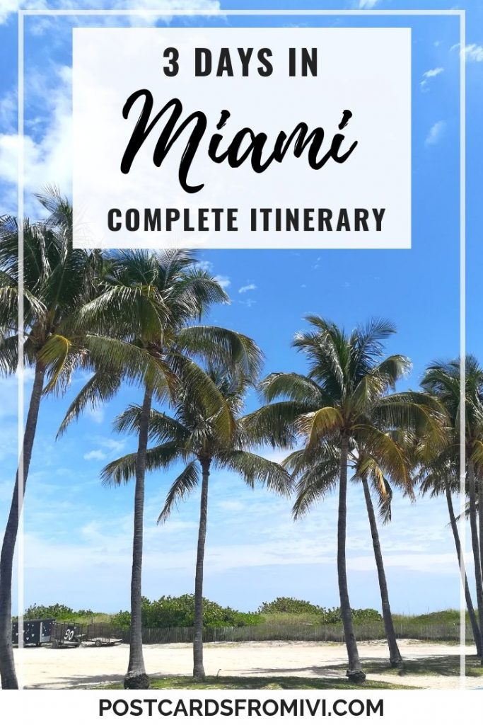 Things to do in Miami in 3 days - Complete travel guide