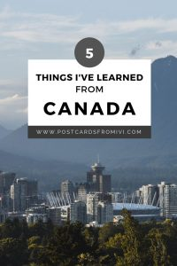 5 things I've learned from living in Canada
