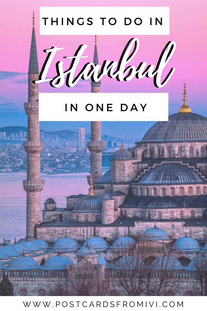 One day in Istanbul - Places to visit in a 1 day layover