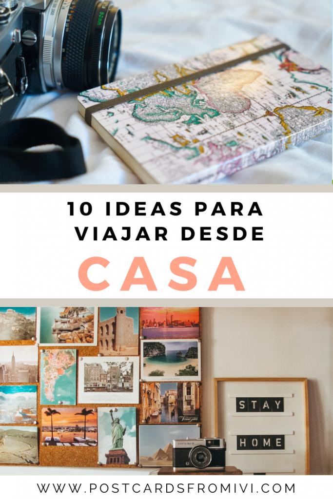 10 ideas para viajar desde casa