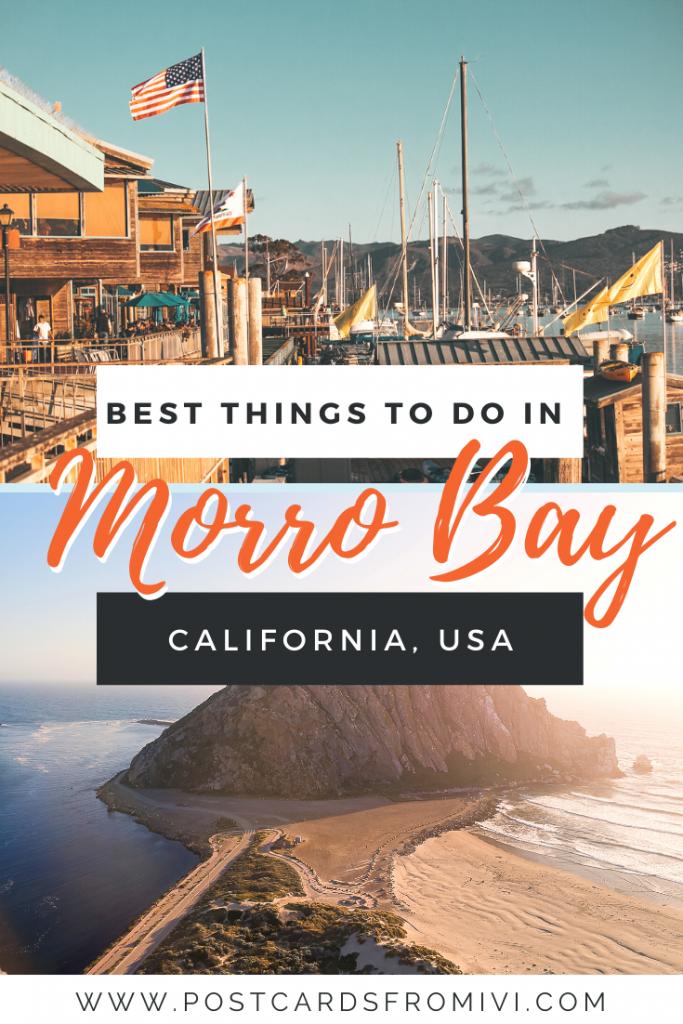 Visiting Morro Bay in California
