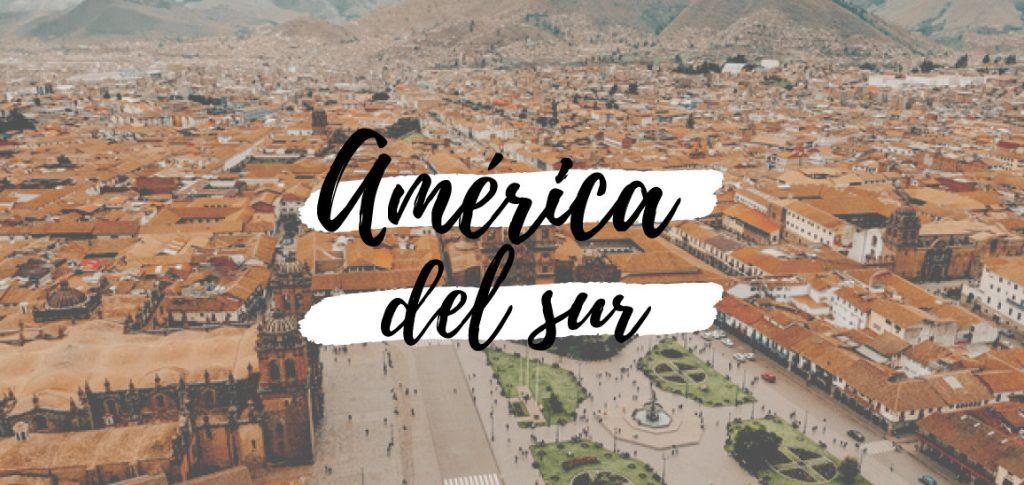 Blog de viajes sobre America del sur