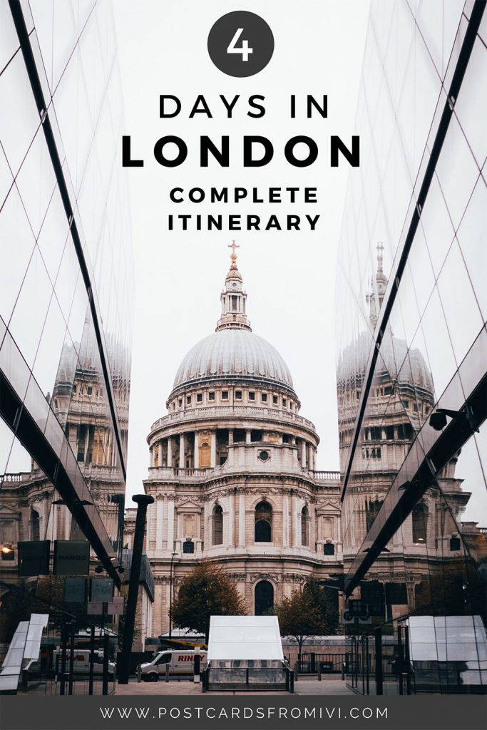 The best 4 day London itinerary: things to do in London in 4 days