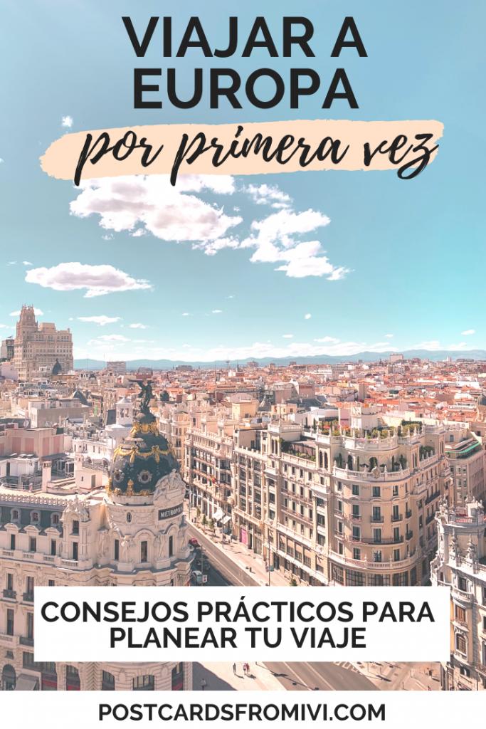 Datos y consejos para viajar a Europa por primera vez