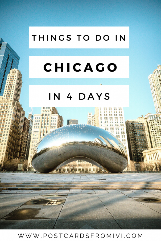 4 days in Chicago - Complete Guide