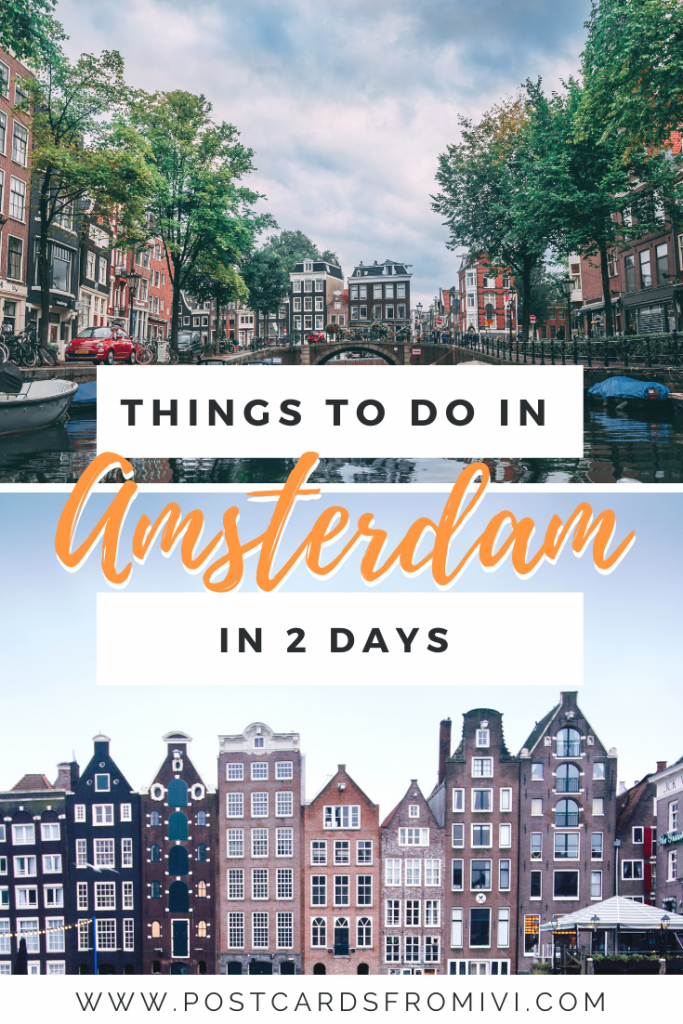 How to spend 2 days in Amsterdam - Tips and Itinerary