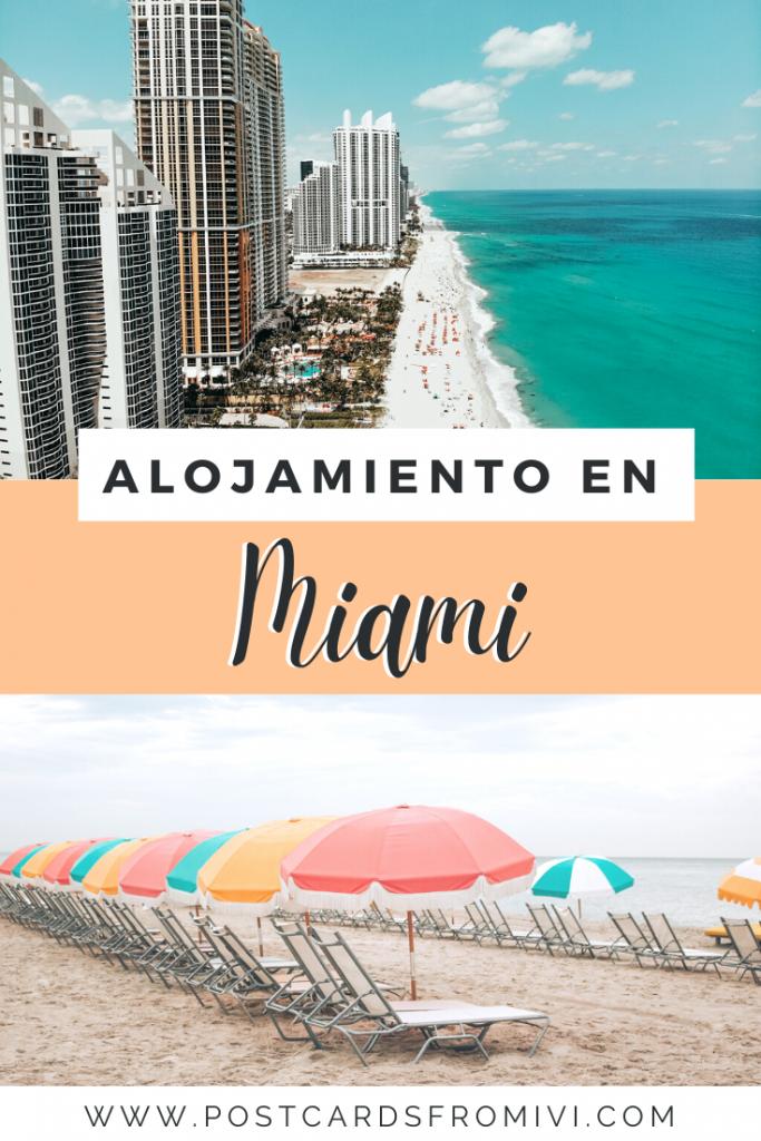Dónde alojarse en Miami: mejores zonas y hoteles recomendados