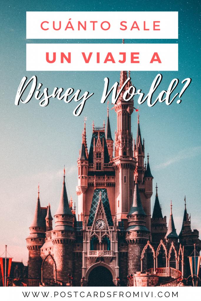 Cuánto cuesta un viaje a Disney World - presupuesto completo
